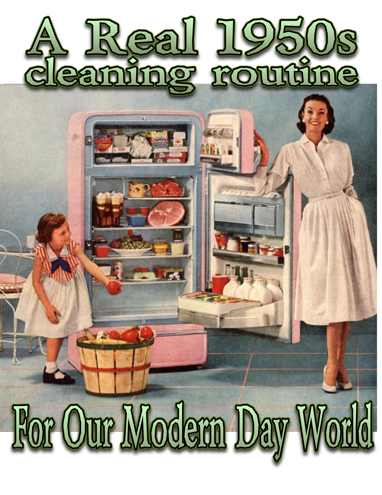 A Real 1950s Daily Cleaning Routine by the 50s Housewife