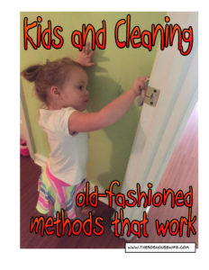 Kids and cleaning old fashioned methods