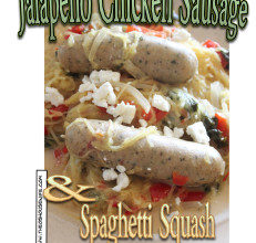 Jalapeño Chicken Sausage and Spaghetti Squash Recipe